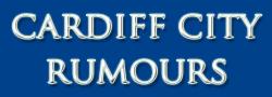 Cardiff City Rumours